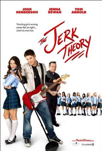 Filmposter The Jerk Theory (Josh Henderson) (Tom Arnold) (Jenna Dewan) (Lauren Storm) (Derek Lee Nixon) (Jesse Heiman) -
