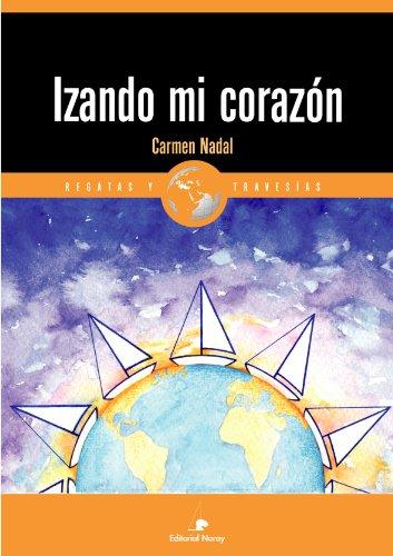 Izando mi corazón por Carmen Nadal Selles