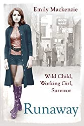 Runaway: Wild Child, Working Girl, Survivor