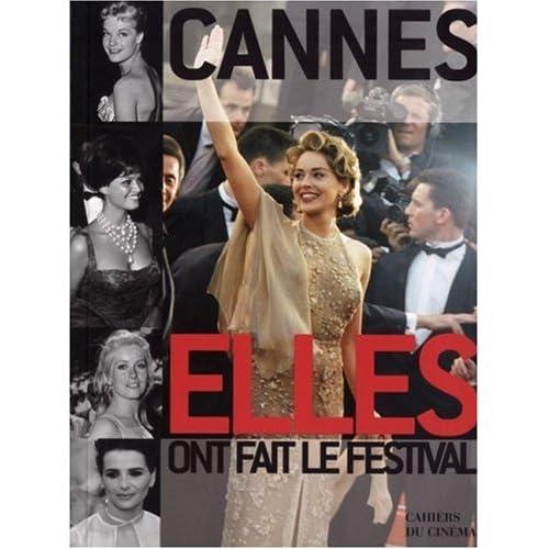 Cannes Elles et Ils Ont Fait le Festival