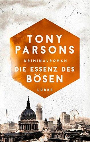Parsons, Tony: Die Essenz des Bösen