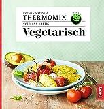 Vegetarisch: Kochen mit dem Thermomix