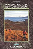 Walking on Jura, Islay and Colonsay (Cicerone Walking Guides)