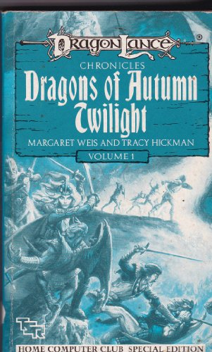 DragonLance Chronicles. Dragons of Autumn Twilight. Volume 1.