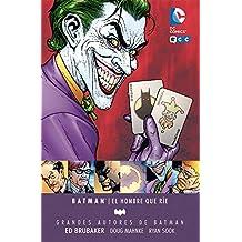 Grandes autores Batman: El hombre que rie - Ed Brubaker