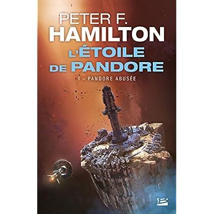L'Étoile de Pandore, T1 : Pandore abusée