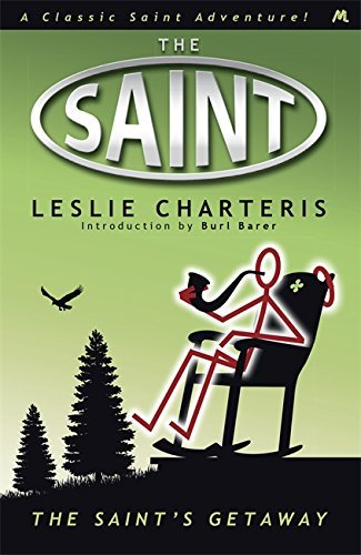 The Saint's Getaway (Saint 09) by Leslie Charteris (2013-04-25)