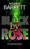 Black by Rose (CSI Eddie Collins 2) by Andrew Barrett