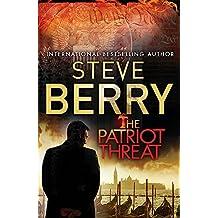 The Patriot Threat: Book 10 (Cotton Malone)