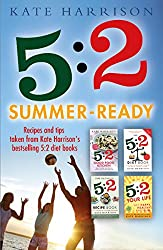 5:2 Summer-Ready: Recipes and tips taken from Kate Harrison's bestselling 5:2 diet books
