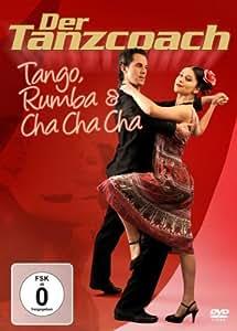 Der Tanzcoach-Tango,Rumba & Cha Cha Cha