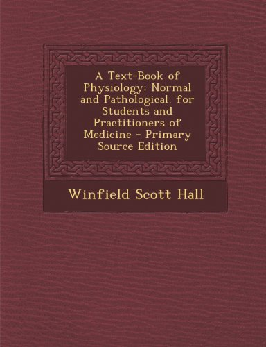 a-text-book-of-physiology-normal-and-pathological-for-students-and-practitioners-of-medicine