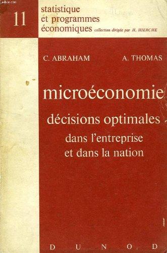 MICROECONOMIE, DECISIONS OPTIMALES DANS L'ENTR...