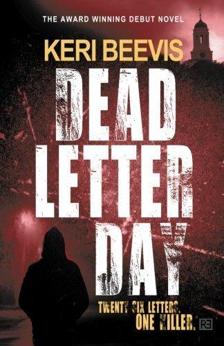 Dead Letter Day by Keri Beevis (2013-02-26)