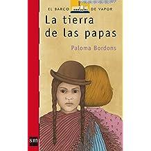 La tierra de las papas (Barco de Vapor Roja, Band 90)