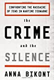 The Crime and the Silence: Confronting the Massacre of Jews in Wartime Jedwabne
