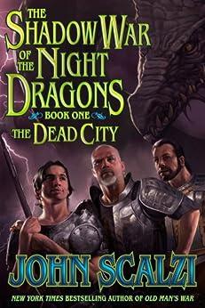 Shadow War of the Night Dragons, Book One: The Dead City: Prologue: A Tor.com Original par [Scalzi, John]