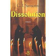 Dissolution (Littérature étrangère) (French Edition)