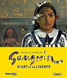 Gauguin, d'art et de liberté