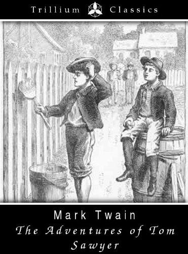 The Adventures of Tom Sawyer (Trillium Classics)
