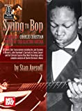 Swing To Bop: The Music Of Charlie Christian Book/Online Audio