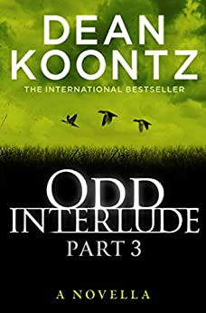 Odd Interlude Part Three by [Koontz, Dean]