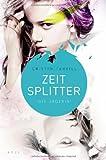 Buchinformationen und Rezensionen zu Zeitsplitter - Die Jägerin: Roman von Cristin Terrill
