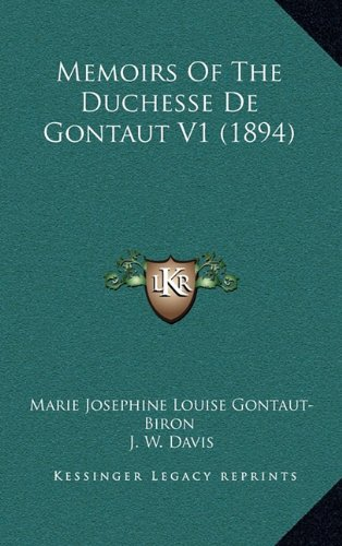 Memoirs of the Duchesse de Gontaut V1 (1894)