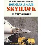 [( Douglas USN A-4a/B Skyhawk )] [by: Steve Ginter] [Jan-2001]
