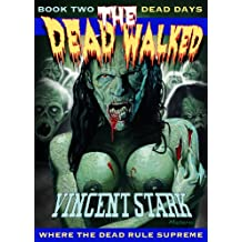 The Dead Walked Book 2: Dead Days