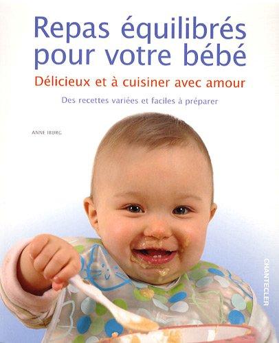 Repas equilibres pour votre bebe par Anne Iburg