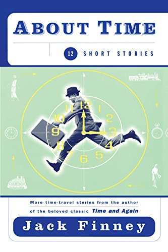 About Time: 12 Short Stories: Twelve Stories