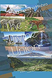 The Divine Union: Memoirs of journeys of ancient Sea Traders from Kalinga (India) to South-East Asia