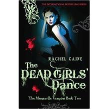 The Dead Girls' Dance (Morganville Vampires)