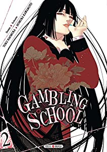 Gambling School Edition simple Tome 2