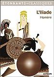 L'Iliade (GF Etonnants classiques) - Format Kindle - 9782081364790 - 2,99 €
