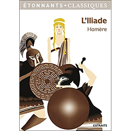 L'Iliade (GF Etonnants classiques)