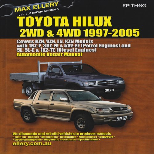 Toyota Hilux/4 Runner Petrol/Gasoline & Diesel: RWD/4WD 1997-2005 RZN, VZN, LN, KZN (Max Ellery's Vehicle Repair Manuals) by Ellery, Max (2013) Paperback