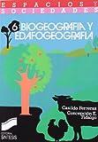 Biogeografía y edafogeografía (Espacios y sociedades)