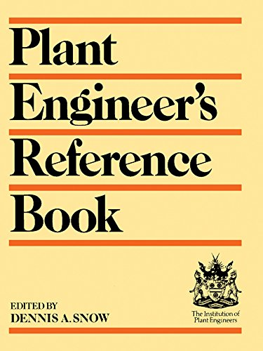 Plant Engineer's Reference Book (English Edition)