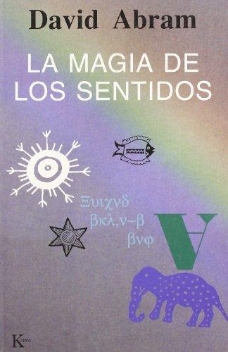 La magia de los sentidos (Ensayo (kairos))