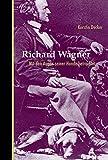 Richard Wagner. Mit den Augen seiner Hunde betrachtet - Kerstin Decker