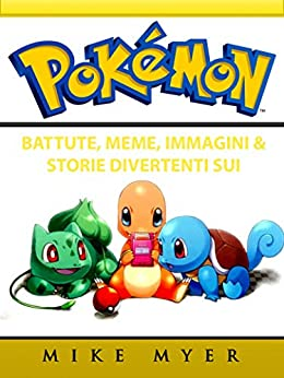 Battute, Meme, Immagini & Storie Divertenti sui Pokemon di [Entertainment, Hiddenstuff]