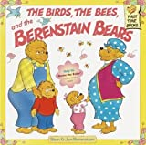The Birds, the Bees, and the Berenstain Bears (Berenstain Bears First Time Chapter Books) by Stan Berenstain (2000-05-05)