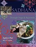 Best Books On Ayurvedas - Sadhana - Healing Path of Practice Through Yoga Review