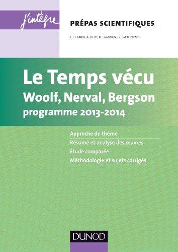 Le temps vcu - L'preuve franais/philo pour les prpas scientifiques programme 2013-2014