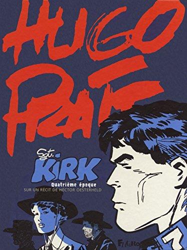Sergent Kirk (Tome 4-Quatrième époque)