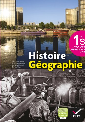Histoire-Géographie 1re S éd. 2013 - Manuel de l'élève par Marielle Chevallier