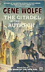 The Citadel of the Autarch Volume Four of the Book of the New Sun