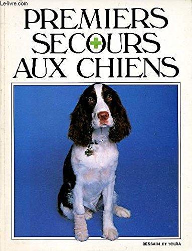 Premiers secours aux chiens par Sheldon Rubin